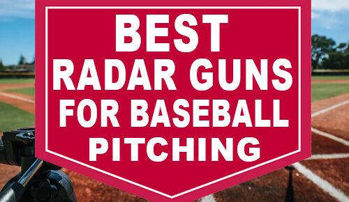 Best Radar Guns For Baseball Pitching