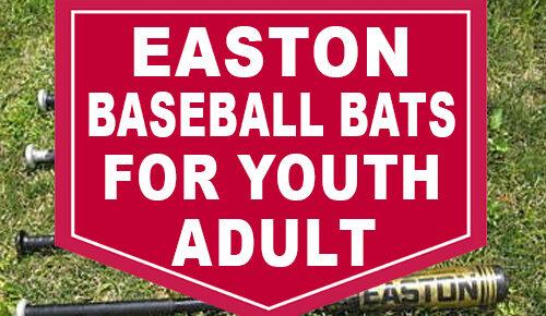 Easton Baseball Bats For Youth & Adult